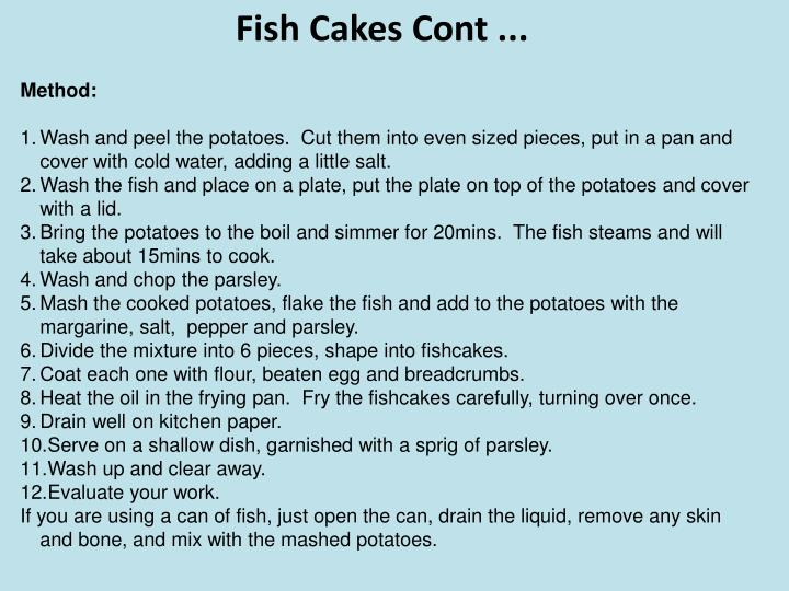 Fish Cakes Cont ...