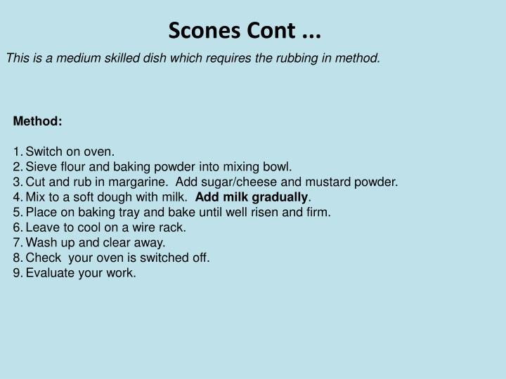 Scones Cont ...