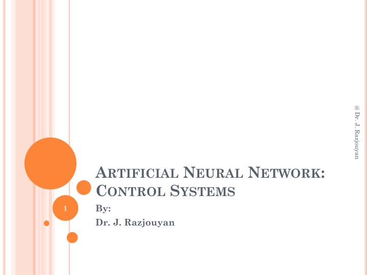 Artificial neural network control systems