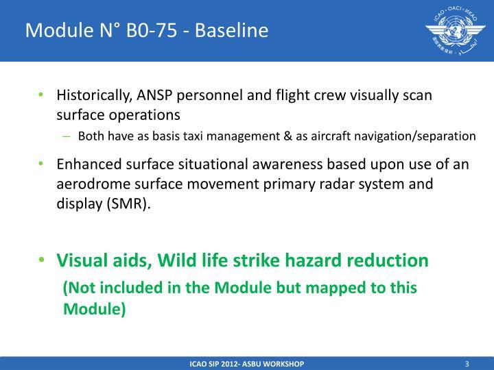 Module N° B0-75 - Baseline