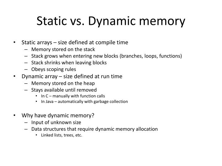 Static vs. Dynamic memory