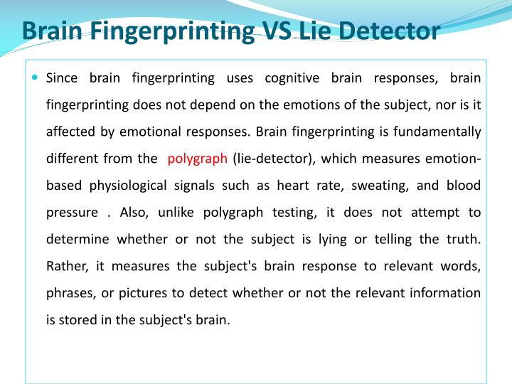 Brain Fingerprinting VS Lie Detector