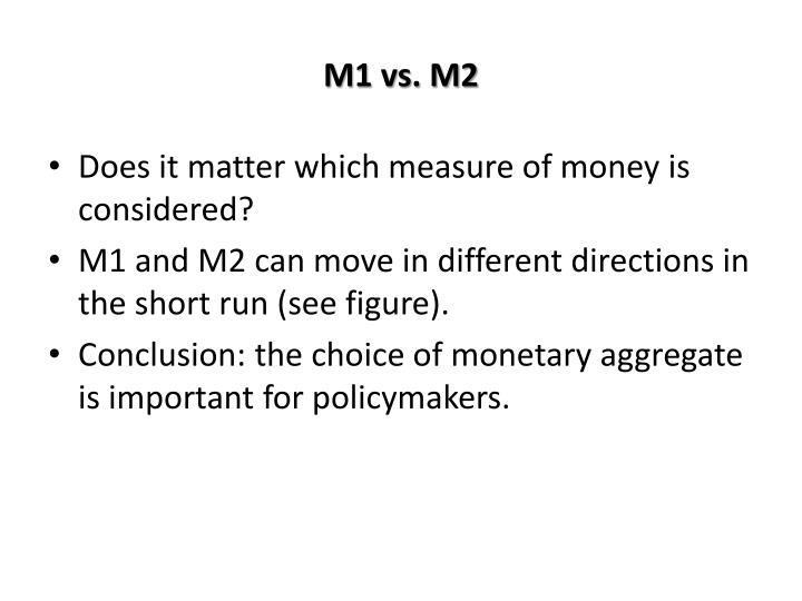 M1 vs. M2