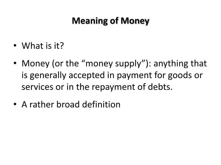 Meaning of Money