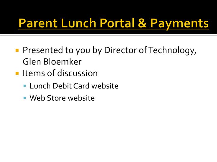 Parent Lunch Portal & Payments