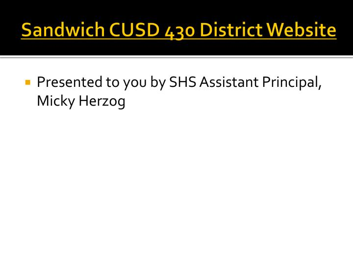 Sandwich CUSD 430 District Website