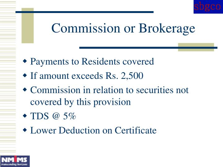 Commission or Brokerage