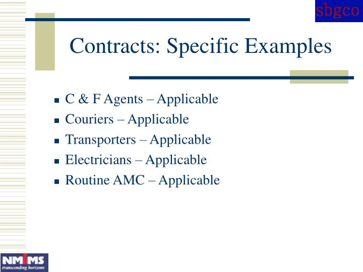 Contracts: Specific Examples