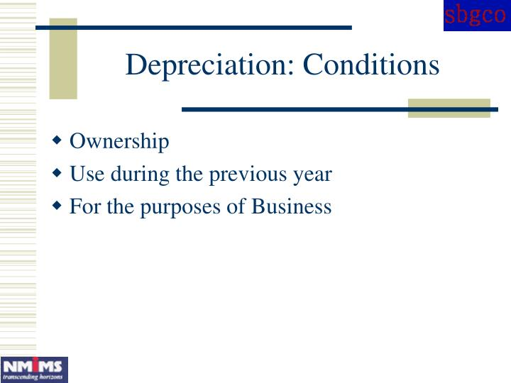 Depreciation: Conditions