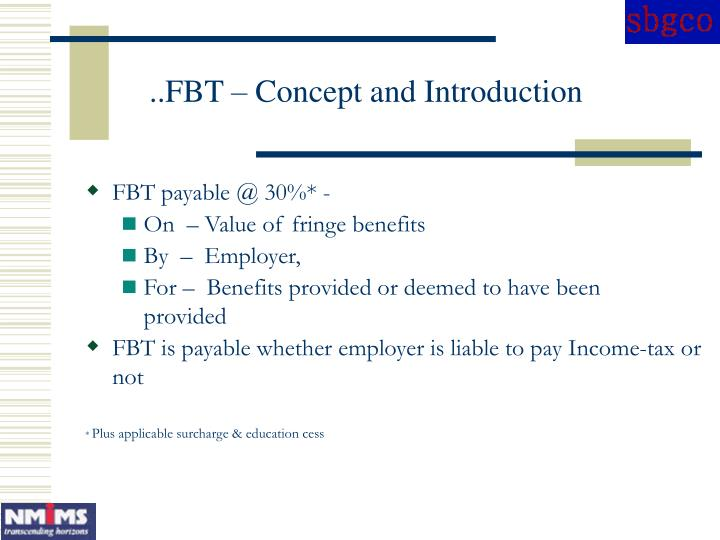 ..FBT – Concept and Introduction