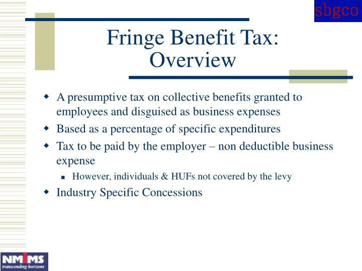 Fringe Benefit Tax:
