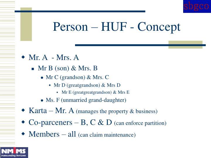 Person – HUF - Concept