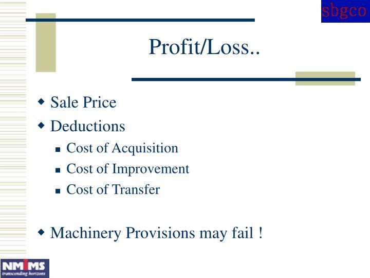Profit/Loss..