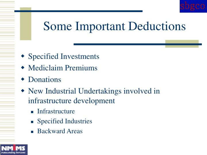 Some Important Deductions