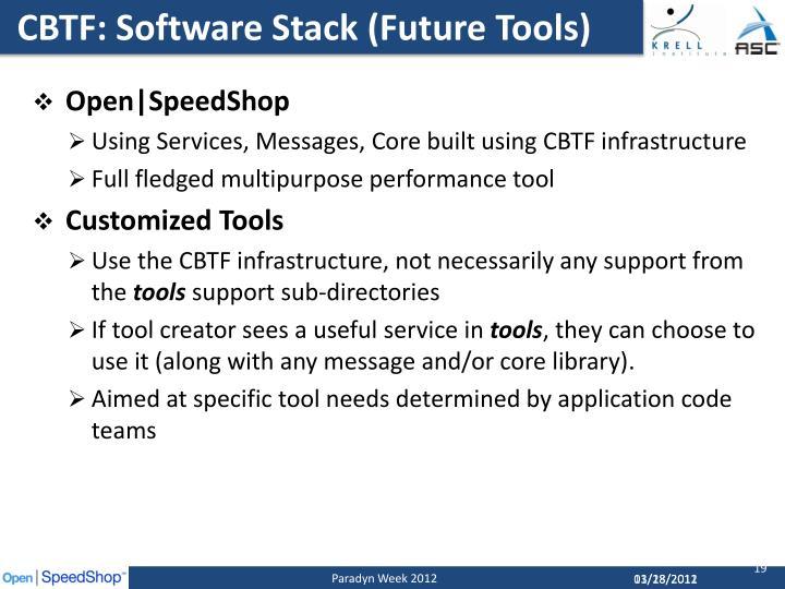 CBTF: Software Stack (Future Tools)