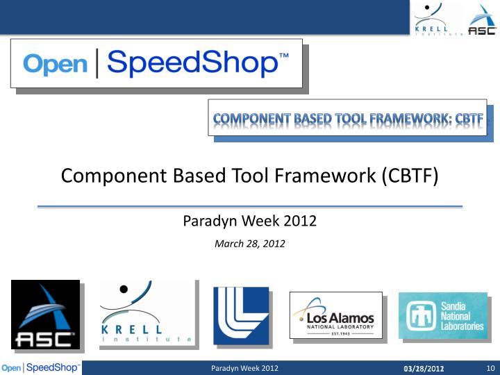 Component Based Tool Framework (CBTF)