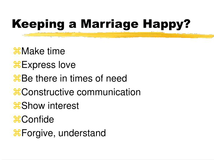 Keeping a Marriage Happy?