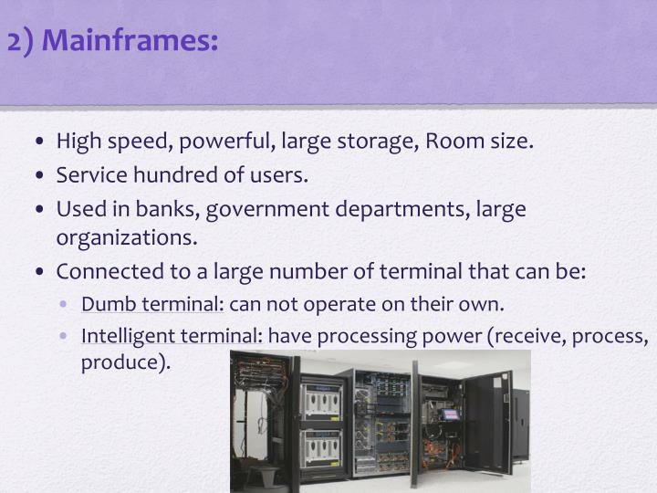 2) Mainframes: