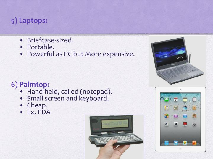 5) Laptops: