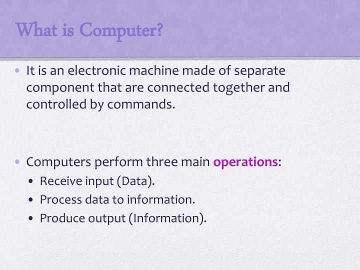What is Computer?
