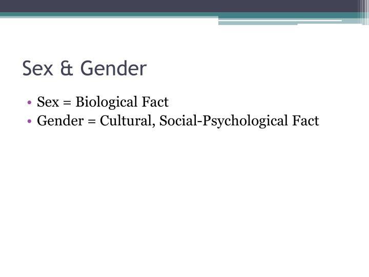 Sex & Gender