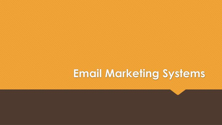 Email Marketing Systems