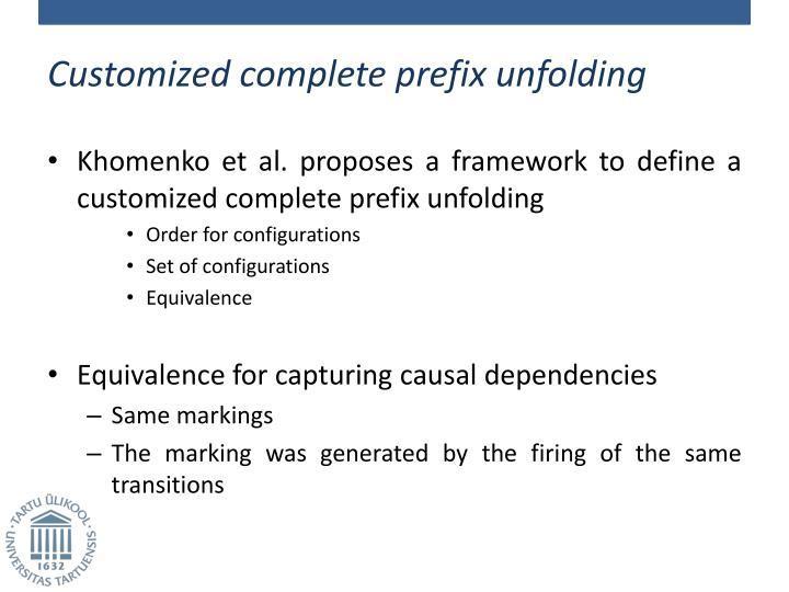 Customized complete prefix unfolding