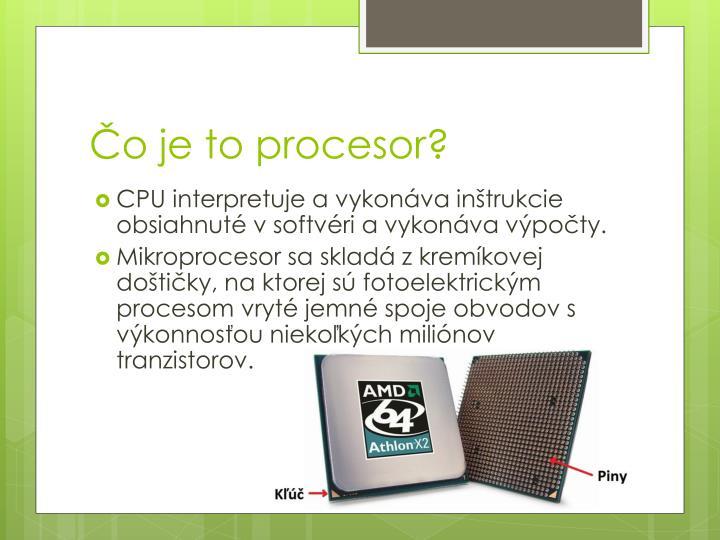 Čo je to procesor?