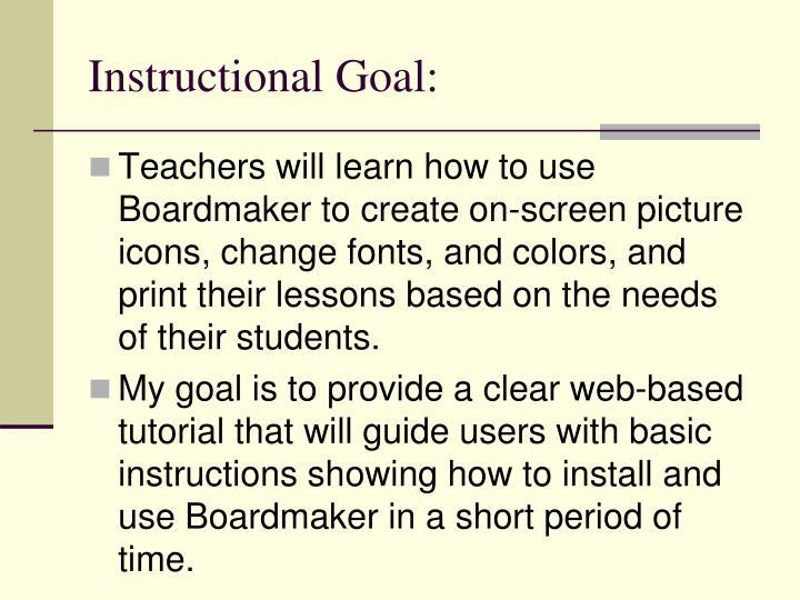 Instructional Goal: