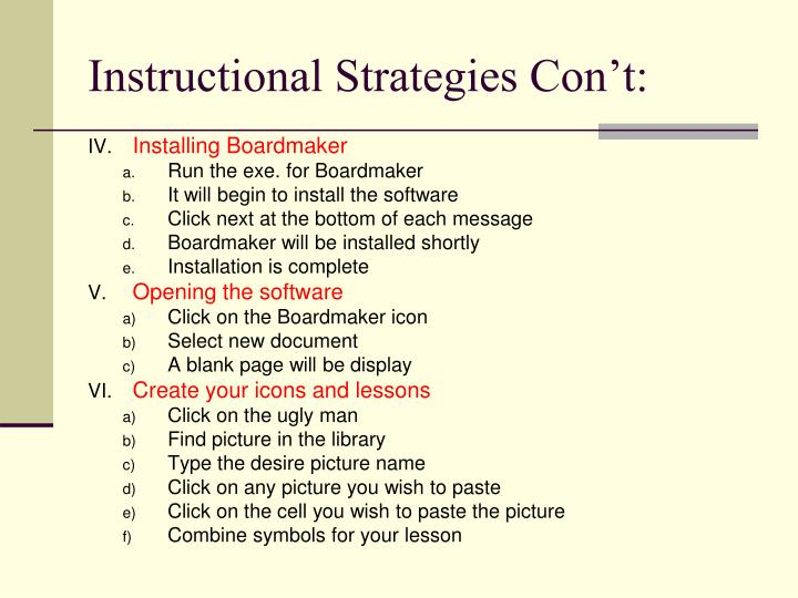 Instructional Strategies Con't: