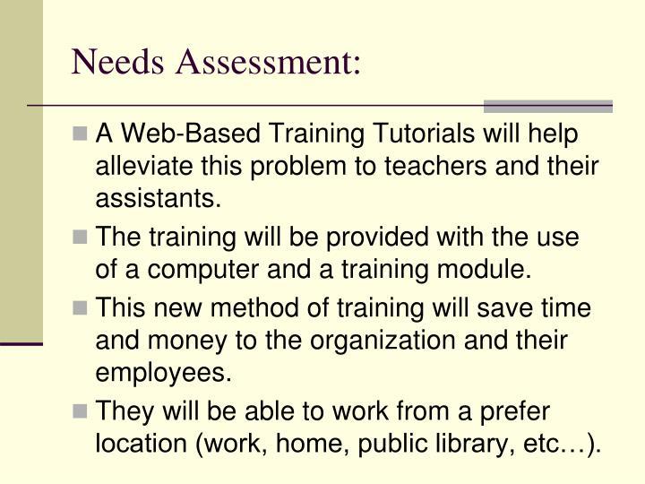 Needs Assessment: