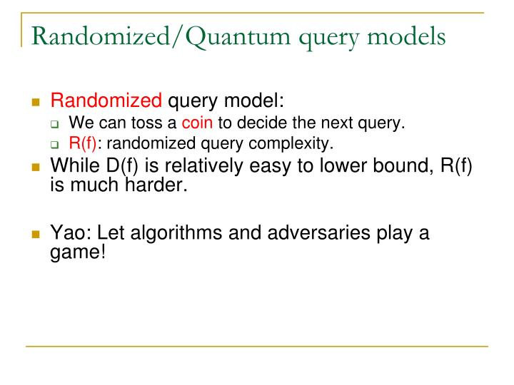 Randomized/Quantum query models