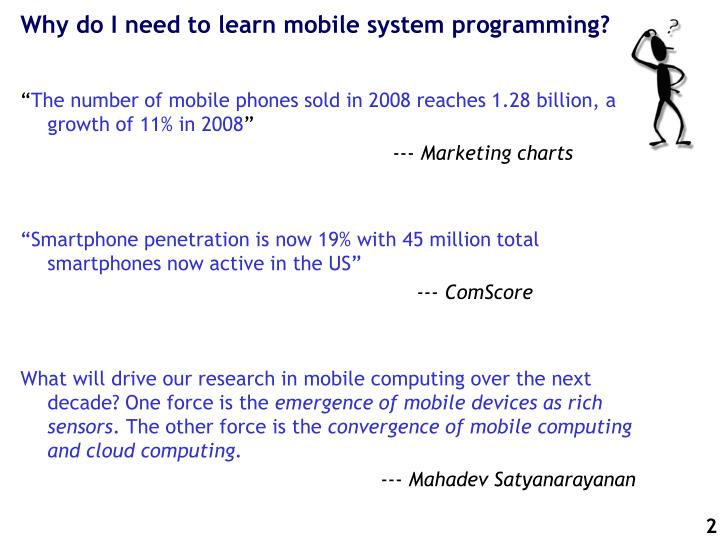 Why do i need to learn mobile system programming