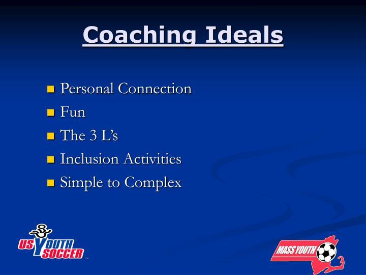 Coaching Ideals
