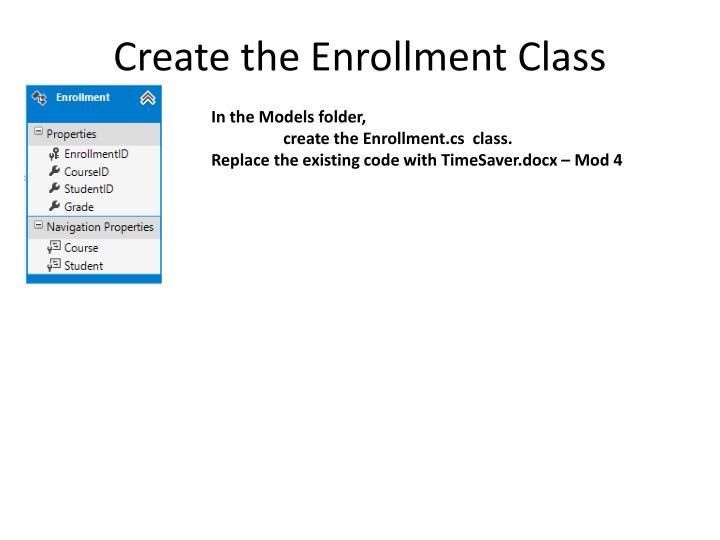 Create the Enrollment Class