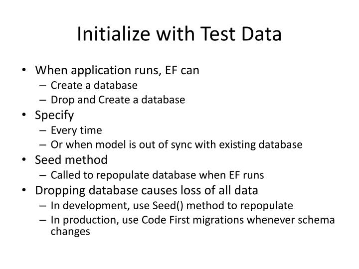 Initialize with Test Data