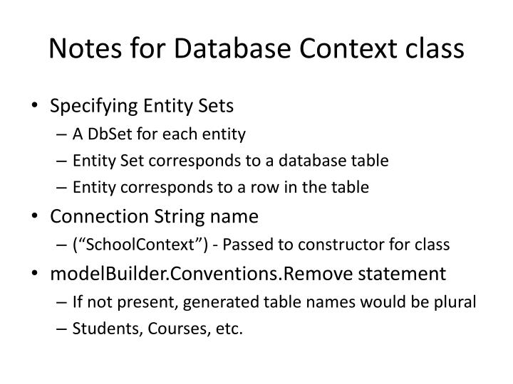 Notes for Database Context class