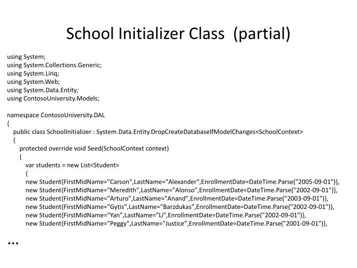 School Initializer Class  (partial)
