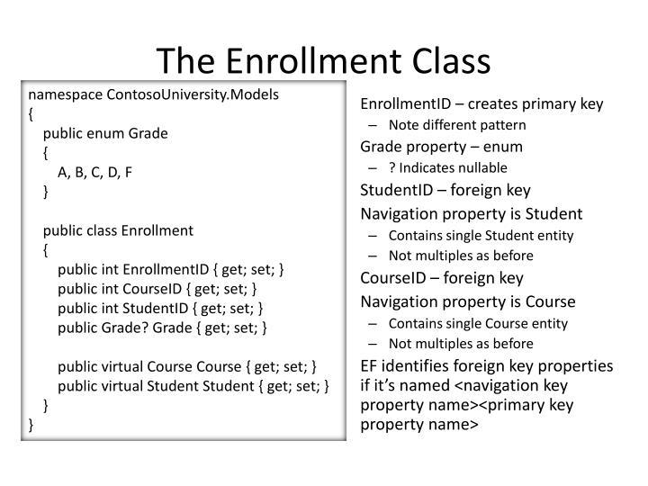 The Enrollment Class