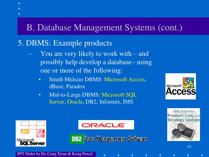 B. Database Management Systems (cont.)