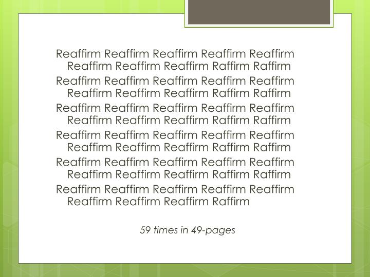 Reaffirm Reaffirm Reaffirm Reaffirm Reaffirm Reaffirm Reaffirm Reaffirm