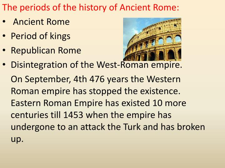 The periods of the history of Ancient Rome