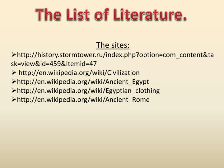 The List of Literature.