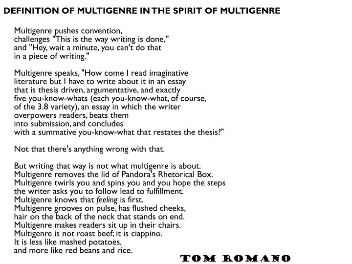 DEFINITION OF MULTIGENRE IN THE SPIRIT OF MULTIGENRE