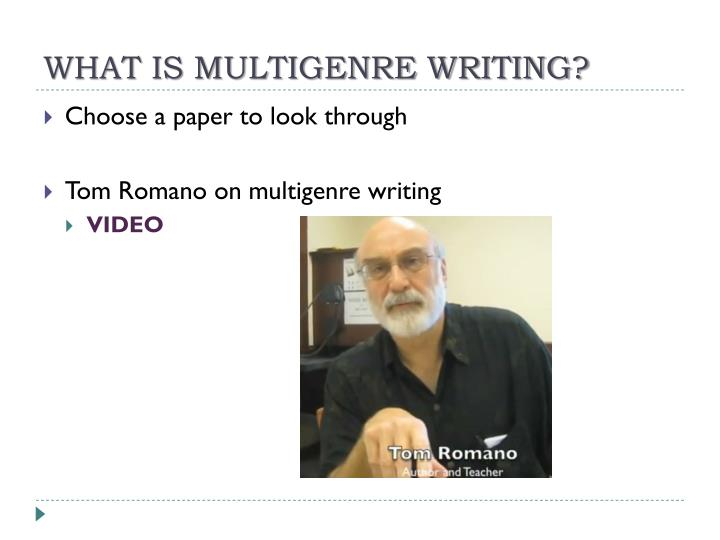 What is multigenre writing