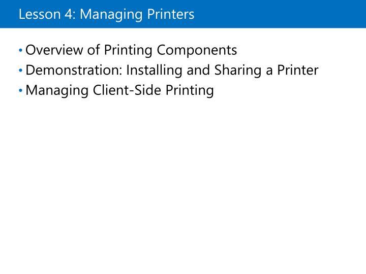 Lesson 4: Managing Printers