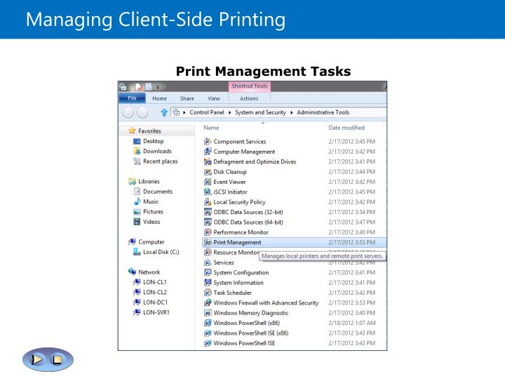 Managing Client-Side Printing
