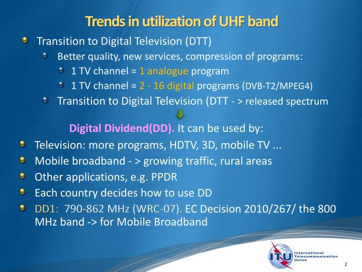 Trends in utilization of UHF band