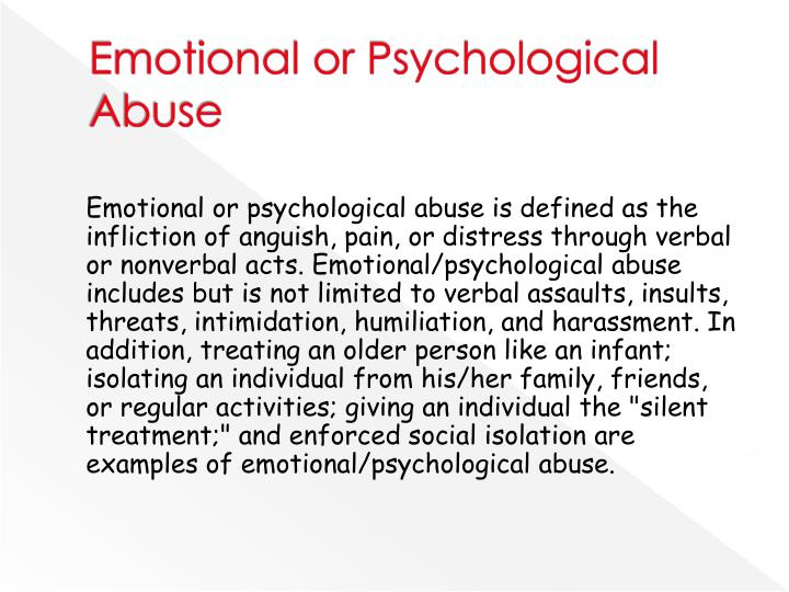 Emotional or Psychological Abuse