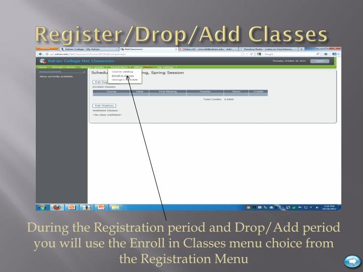 Register/Drop/Add Classes